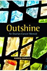 Outshine by Karen Ingalls